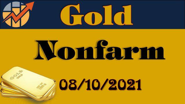 Nhận định Gold (08/10/2021): NONFARM và 1 số kịch bản