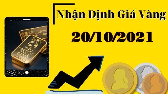 Nhận định Gold (20/10/2021): kèo SELL đang chạy